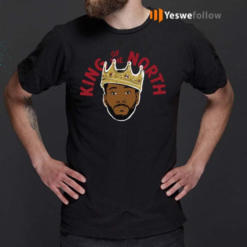 Kawhi-Leonard-King-Of-The-North-Toronto-Raptors-T-Shirts