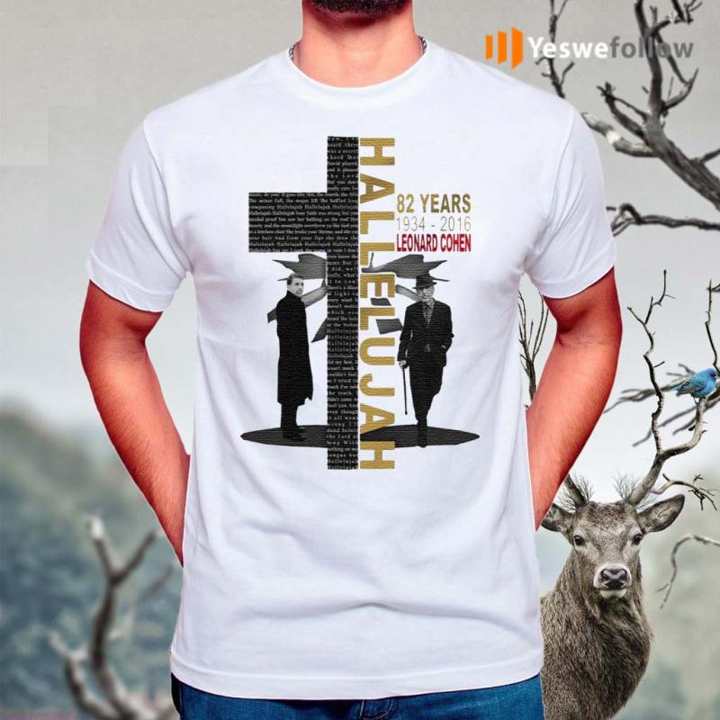 Leonard-Cohen-Hallelujah-82-Years-1934-2016-T-Shirt