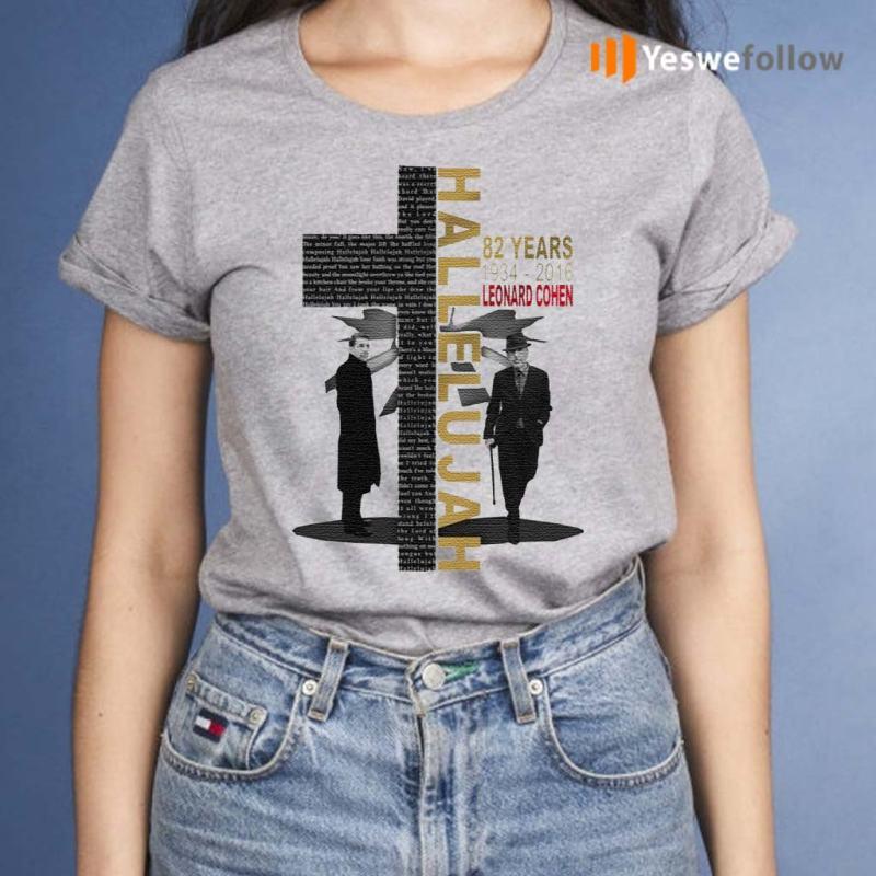 Leonard-Cohen-Hallelujah-82-Years-1934-2016-T-Shirts
