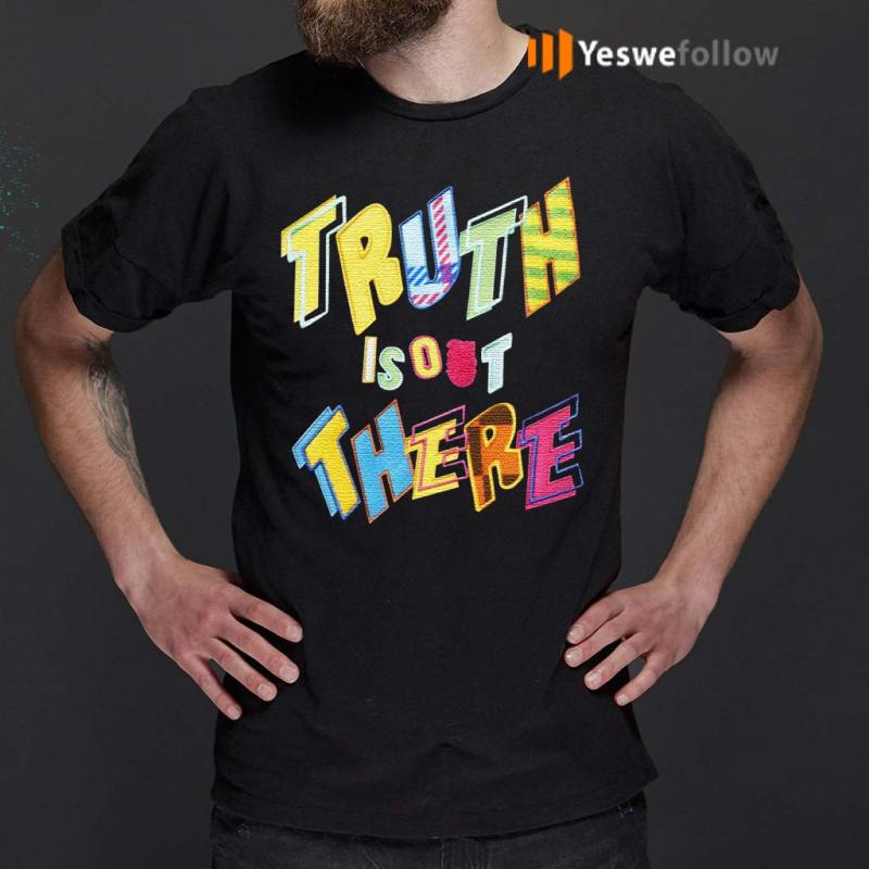 Truth-Is-Out-There-Shirt