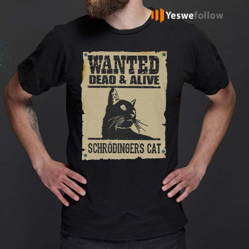 Wanted-Dead-Or-Alive-Schrodinger's-Cat-T--Shirts