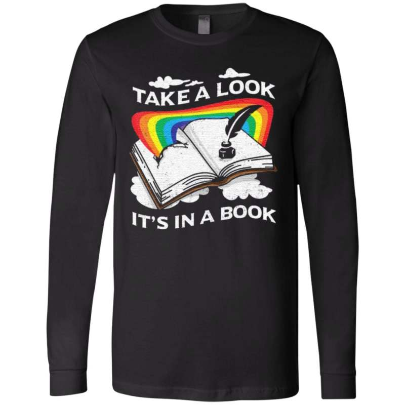 Love Reading Love Rainbows Take A Look It's In A Book T ShirtLove Reading Love Rainbows Take A Look It's In A Book T Shirt