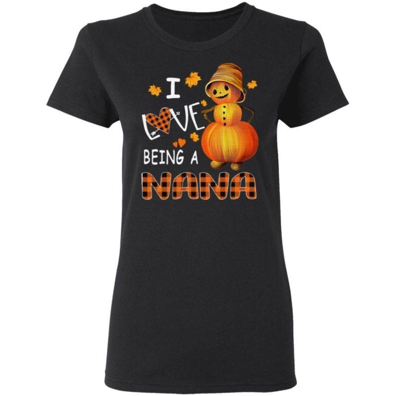 Pumpkin I Love Being A Nana T Shirt