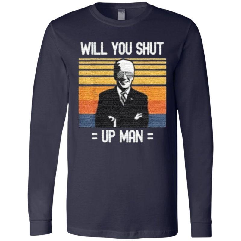Will You Shut Up Man Joe Biden Debate American President T-Shirt