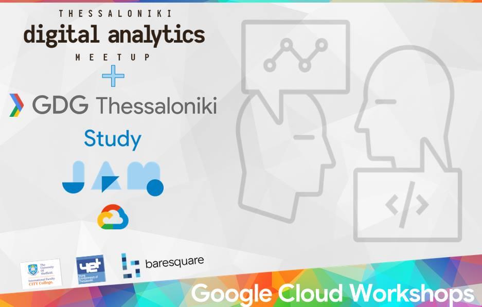 Google Study Jams Thessaloniki & Athens