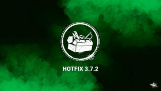 Hotfix 3.7.2 Dead by Daylight
