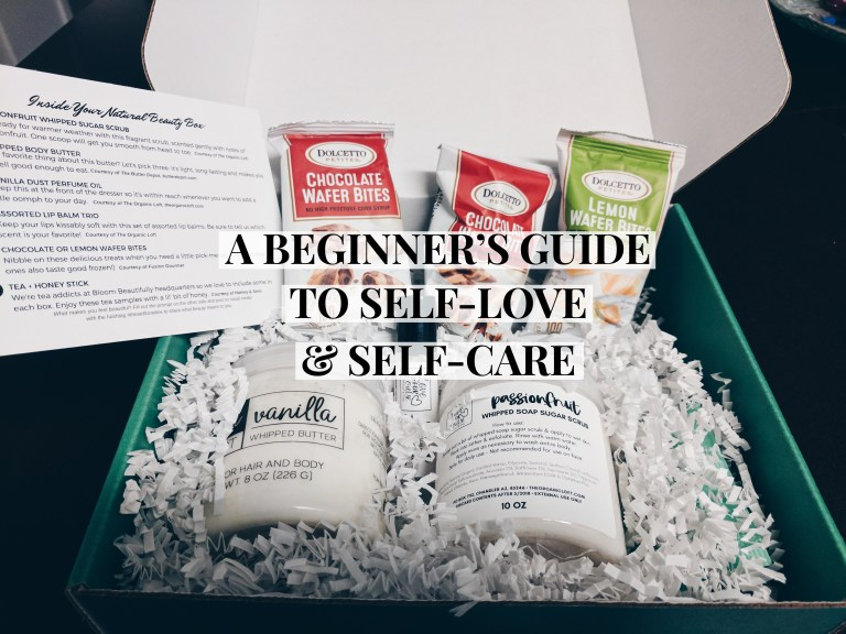 A Beginner's Guide to Self-Care & Self-Love