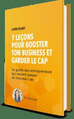 Le guide des entrepreneurs qui veulent passer un nouveau cap