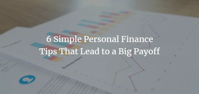 6 Simple Personal Finance Tips That Lead To A Big Payoff Akopyan Company Cpa Seattle
