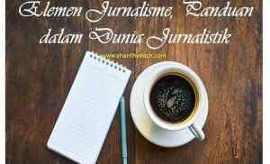 Elemen Jurnalisme, Panduan dalam Dunia Jurnalistik