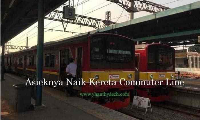 Asieknya Naik Kereta Commuter Line