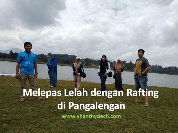 Melepas Lelah dengan Rafting di Pangalengan