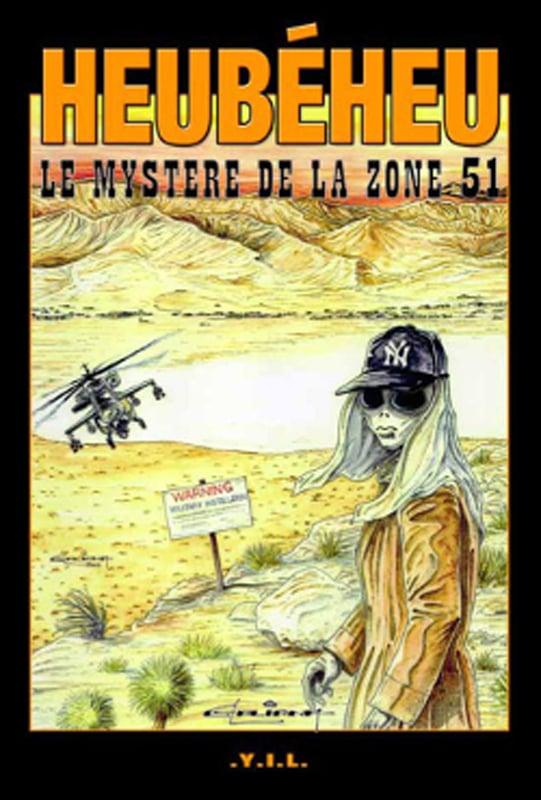 Heubéheu Le Mystère de la Zone 51