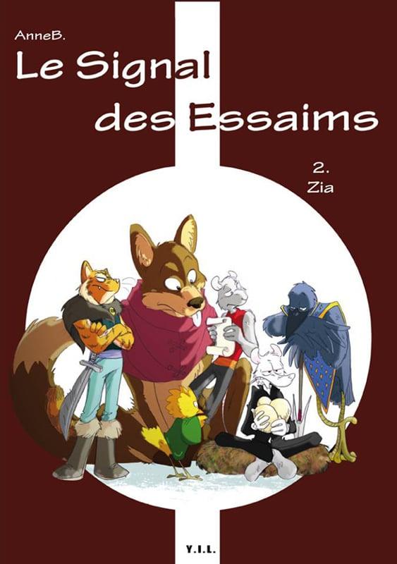 LE SIGNAL DES ESSAIMS Tome 2: ZIA