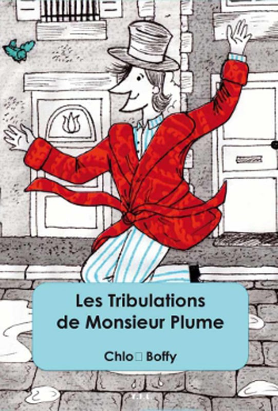 Les Tribulations de Monsieur Plume
