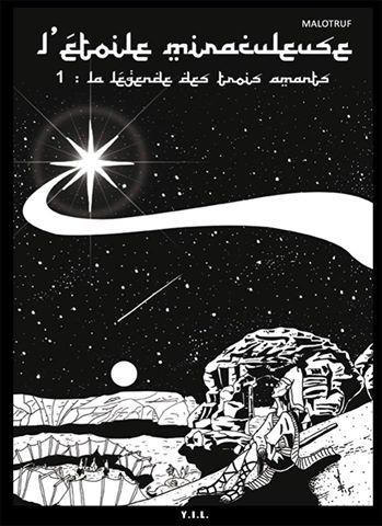 L'ÉTOILE MIRACULEUSE  T1 «La légende des trois amants»