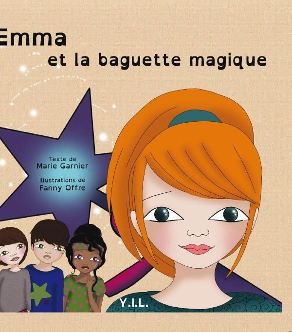 EMMA ET LA BAGUETTE MAGIQUE