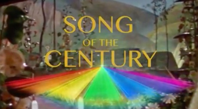"(""Over the Rainbow"") The Song of the Century"