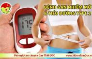Phát hiện mới về mối liên quan giữa bệnh gan nhiễm mỡ và tiểu đường type 2