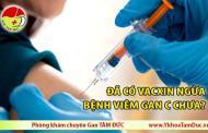 Đã có vacxin ngừa bệnh viêm gan C chưa?