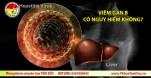 viem gan b co nguy hiem khong hepatitis B dangerous