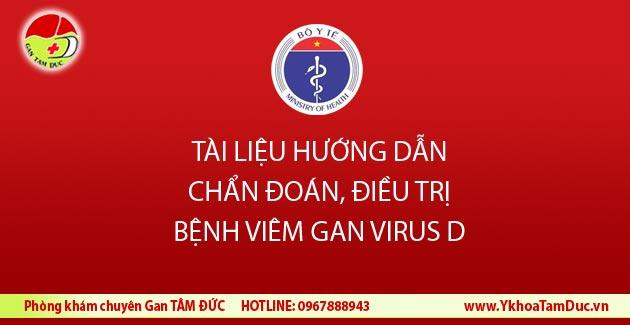 Bệnh viêm gan D - Hướng dẫn chẩn đoán, điều trị Bộ Y tế