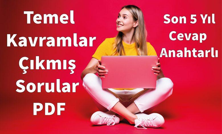 Temel Kavramlar Çıkmış Sorular PDF, Temel Kavramlar TYT Çıkmış Sorular PDF, Temel Kavramlar ÖSYM Çıkmış Sorular PDF