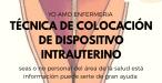 DISPOSITIVO INTRAUTERINO TÉCNICA DE COLOCACIÓN