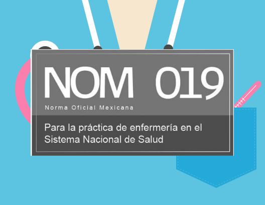 Normas oficiales mexicanas para enfermeros