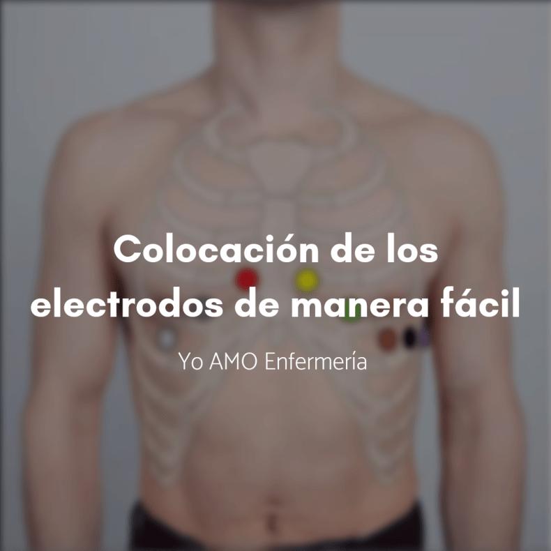 Colocación de los electrodos ECG de manera fácil