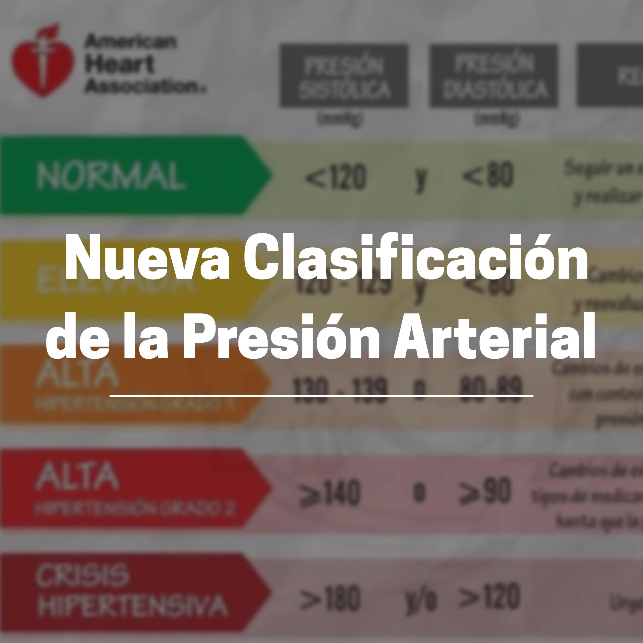 PRESIÓN ARTERIAL NUEVA CLASIFICACIÓN