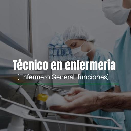 TÉCNICO EN ENFERMERÍA FUNCIONES