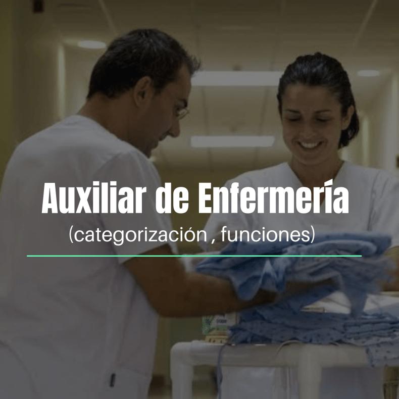 Auxiliar de enfermería funciones