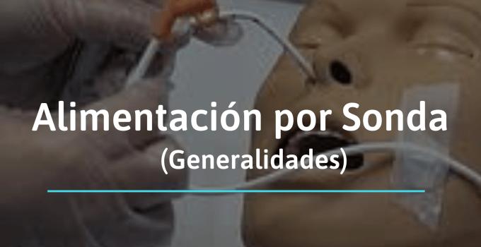 Alimentación por sonda (generalidades)
