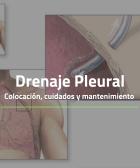 Drenaje Pleural colocación, cuidados y mantenimiento