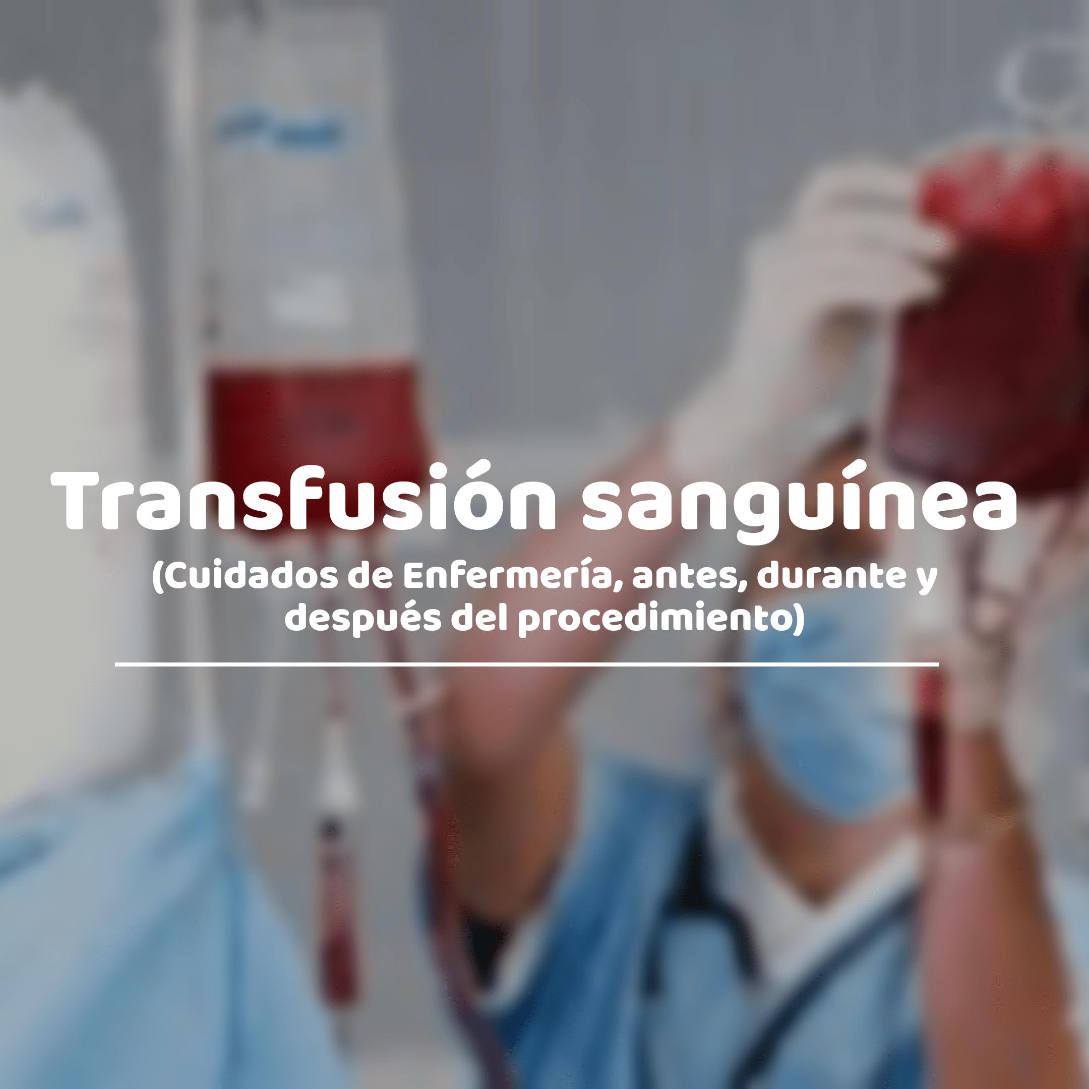 Transfusión sanguínea
