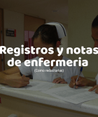 Registros y notas de enfermería