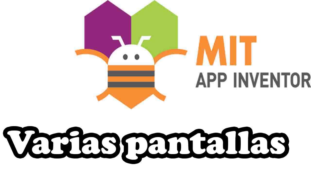 app inventor tutorial varias pantallas
