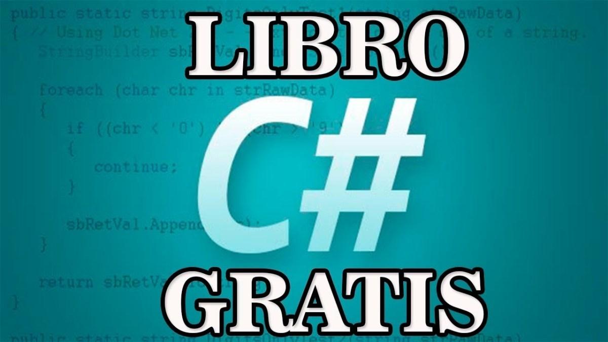 Gratis libro recomendado para aprender a programar en C#