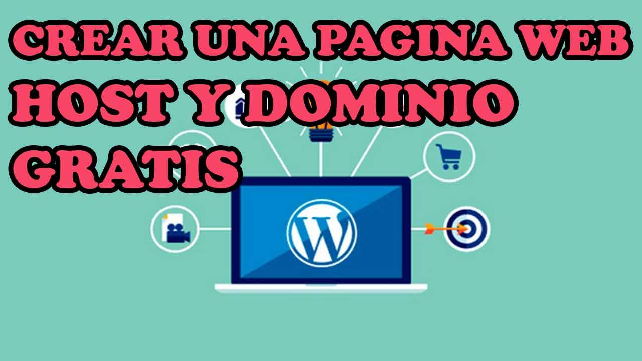 CREAR PAGINA WEB CON HOST Y DOMINIO GRATIS