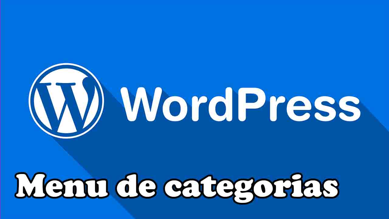 crear menu de categorias en wordpress