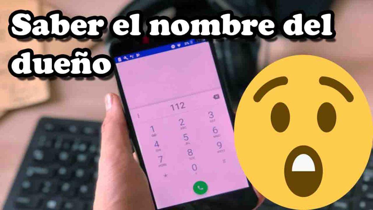 Como saber a quien pertenece un numero de teléfono