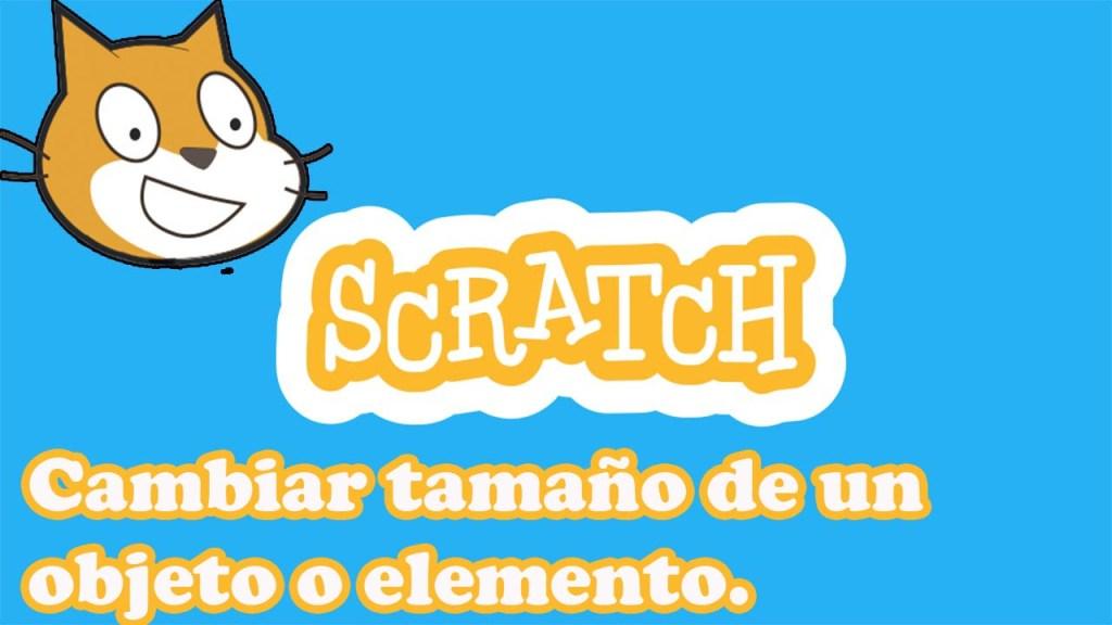 cambiar tamaño de un objeto o elemento en scratch