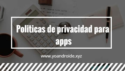 politica de privacidad para aplicación google play