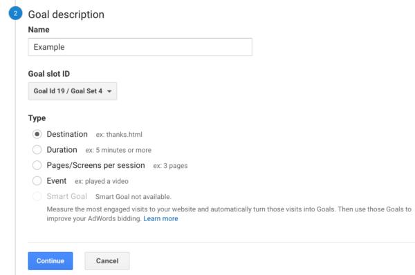 Step 2 of making goals in Google Analytics