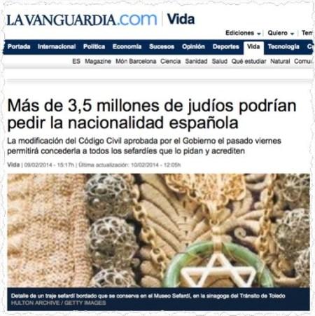 ״שלושה מיליון וחצי הודים ויותר יוכלו לבקש אזרחות ספרדית״, מכריזה הכותרת באתר הרשת של Vanguardia, ברסלונה, תשעה בפברואר 2014, בעקבות החלטת הממשלה. אבל ההודעה הראשונה באה עוד לפני שנה ורבע. ראו למטה