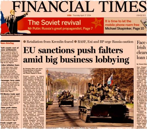 לא אלמן ולדימיר פוטין. ׳פייננשל טיימס׳ מודיע השבוע על התערבות תאגידים מרכזיים באירופה נגד עיצומים על רוסיה בעקבות סיפוח קרים וערעור היציבות באוקראינה. שבעה-עשר באפריל 2014
