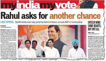 ראהול מבקש עוד הזדמנות אחת, ערב ההצבעה, ששה באפריל 2014. ״המפלגה למדה את הלקח״, הוא אומר. חמשה שבועות אחר כך, עוד לפני שההצבעה הושלמה, ובהיעדר סקרי-יציאה מן הקלפיות, נראה שההודים השיבו ב״לא, תודה״ רועם (גזיר מן העתון Times of India, שבעה באפריל 2014)