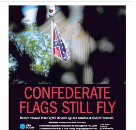 ״דגלי הקונפדרציה מוסיפים להתנופף״, מכריזה הכותרת בעמוד הראשון של Montgomery Advertiser, המתפרסם בעיר הבירה של מדינת אלבמה. מונטגומרי היתה הבירה הראשונה של מדינות הקונפדרציה, ב-1861, לפני שעברה לריצ׳מונד, וירג׳יניה