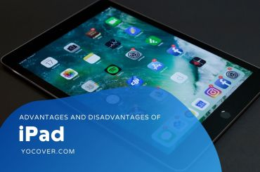 Advantages and Disadvantages of iPad